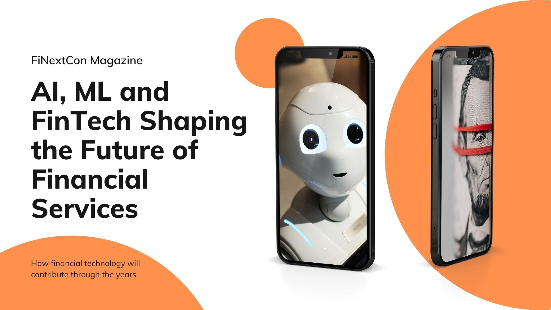 AI, ML and Fintech Shaping the Future of Financial Services